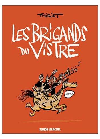 Album de Thiriet, Les Brigands du  Vistre